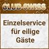 Einzelservice für eilige Gäste  im Club Swiss