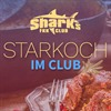 Starkoch im Club  im FKK Sharks