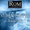 Klimatisierte Räume  im FKK Rom