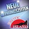Öffnungszeiten und Preise im Erotic Island