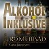 Alle Getränke inklusive!  im Römerbad Casa Juvavum